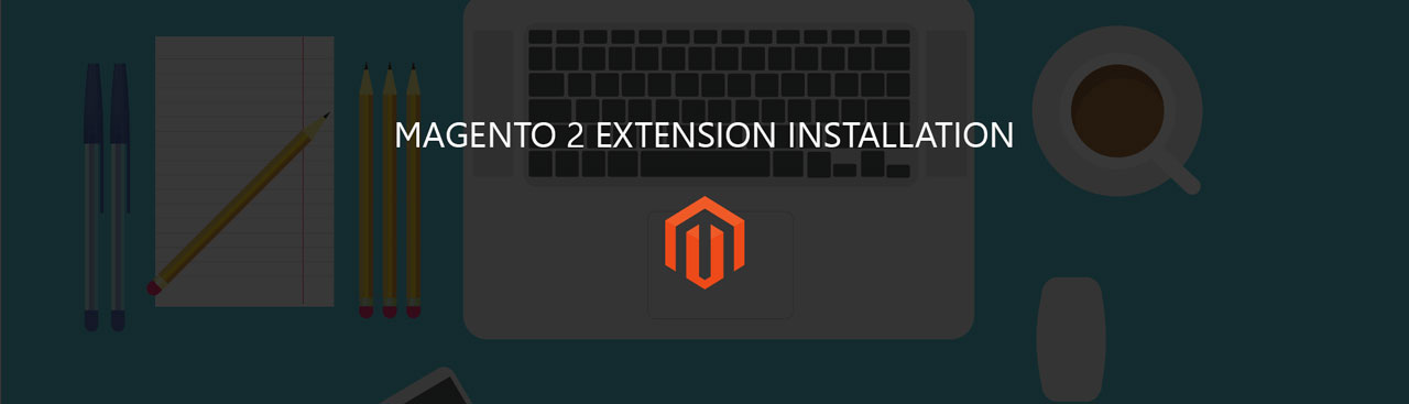 Magento 2 Extension Installation Service