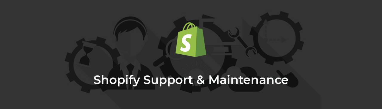 Shopify Support & Maintenance